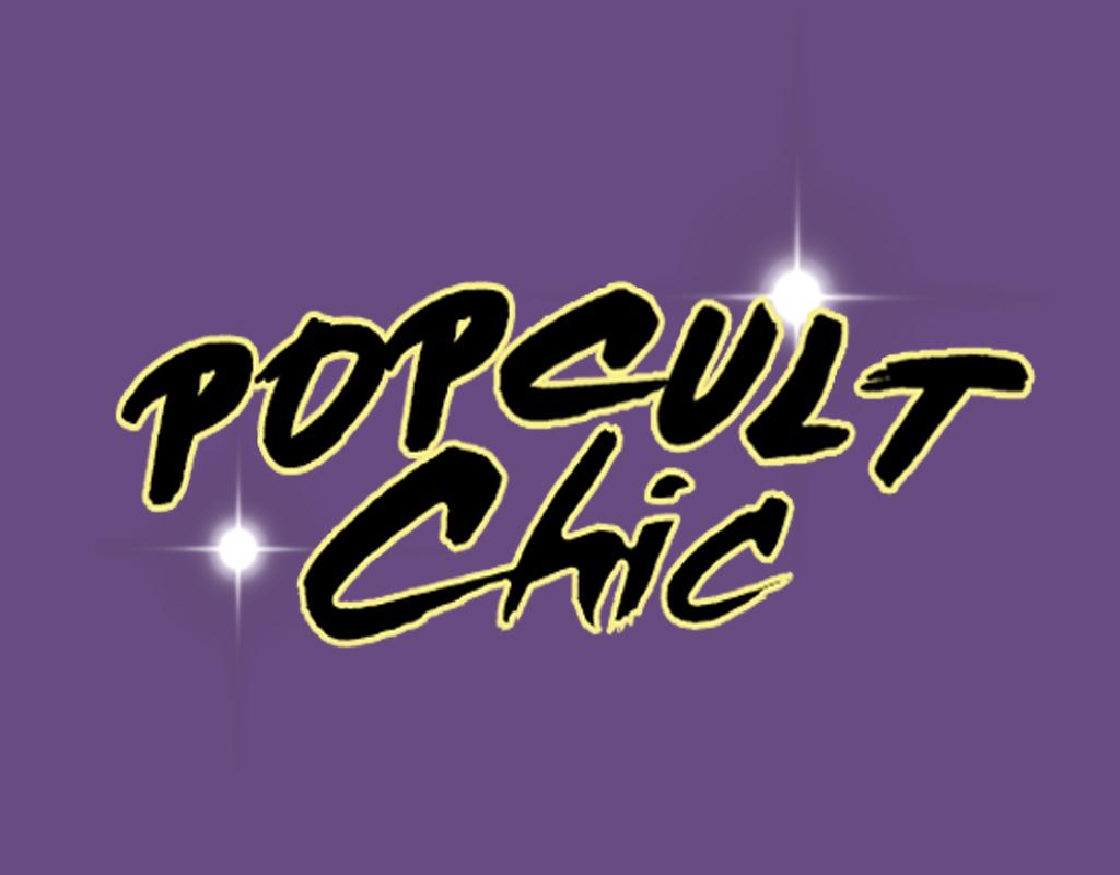 Pop Cult Chic
